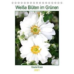 Weiße Blüten im Grünen (Tischkalender 2021 DIN A5 hoch)