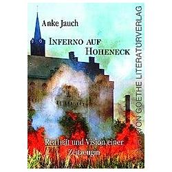 Inferno auf Hoheneck. Anke Jauch  - Buch
