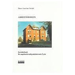 Arbeitsmedizin. Hans J Seidel  - Buch
