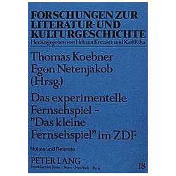 Das Experimentelle Fernsehspiel - «Das kleine Fernsehspiel» im ZDF - Buch