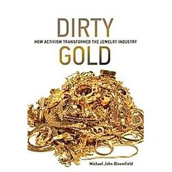 Dirty Gold. Frank Biermann  Oran R Young  Michael John Bloomfield  - Buch