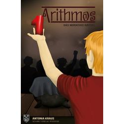 Arithmos als Buch von Antonia Kraus/ Kraus Antonia