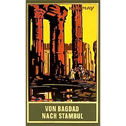 Von Bagdad nach Stambul. Karl May  - Buch