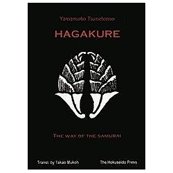 Hagakure, The Way of the Samurai