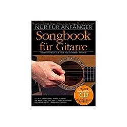 Nur für Anfänger  Songbook für Gitarre  m. Audio-CD - Buch