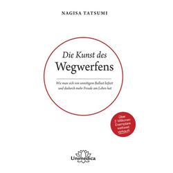 Die Kunst des Wegwerfens: Buch von Nagisa Tatsumi