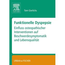 Funktionelle Dyspepsie als Buch von Tom Gierlichs