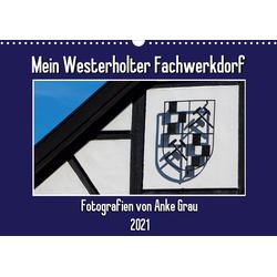 Mein Westerholter Fachwerkdorf (Wandkalender 2021 DIN A3 quer)
