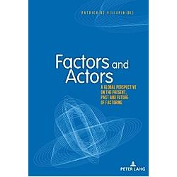 Factors and Actors - Buch