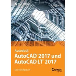 AutoCAD 2017 und AutoCAD LT 2017 als Buch von Scott Onstott