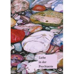 Liebe in der Psychotherapie: eBook von