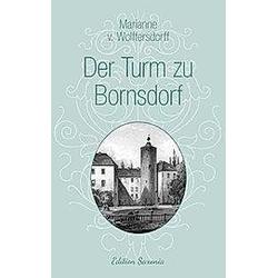 Der Turm zu Bornsdorf. Marianne von Wolffersdorff  - Buch