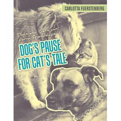 Dog's Pause for Cat's Tale als Taschenbuch von Carlotta Fuerstenberg