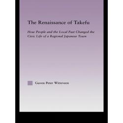 The Renaissance of Takefu: eBook von Guven Peter Witteveen