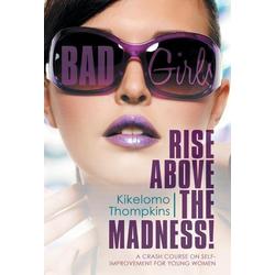 Bad Girls als Buch von Kikelomo Thompkins