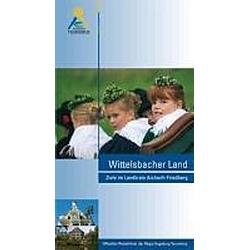 Wittelsbacher Land. Martin Kluger  - Buch