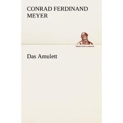 Das Amulett als Buch von Conrad Ferdinand Meyer