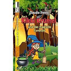 Kikki Krümel und das magische Fernrohr. Claudia Donno  - Buch