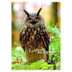 Entdecke die Eulen. Thomas Schmidt  - Buch