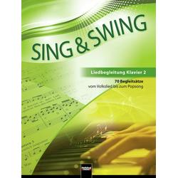 Sing & Swing - Liedbegleitung Klavier 2 als Buch von