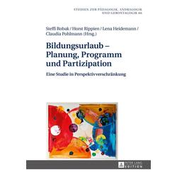 Bildungsurlaub - Planung Programm und Partizipation als Buch von