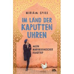 Im Land der kaputten Uhren als Buch von Miriam Spies