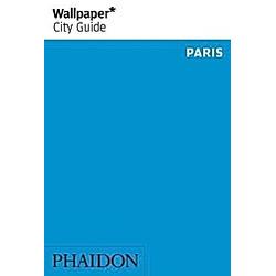 Wallpaper City Guide Paris. Wallpaper  - Buch