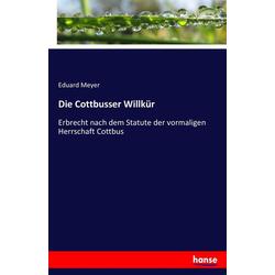 Die Cottbusser Willkür als Buch von Eduard Meyer