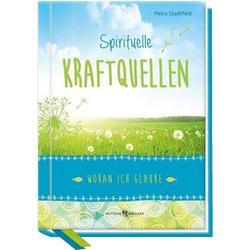 Spirituelle Kraftquellen