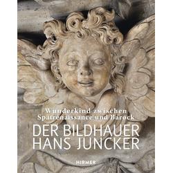 Der Bildhauer Hans Juncker als Buch von Hans Juncker