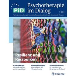 Psychotherapie im Dialog - Resilienz und Ressourcen