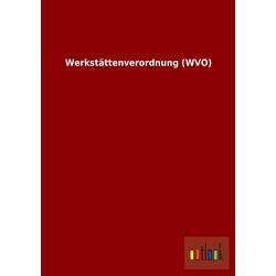 Werkstättenverordnung (WVO) als Buch von