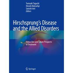 Hirschsprung's Disease and the Allied Disorders als Buch von