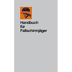 Handbuch für Fallschirmjäger - Buch