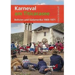 Karneval am Titicacasee als Taschenbuch von Ulrich Brinkhoff
