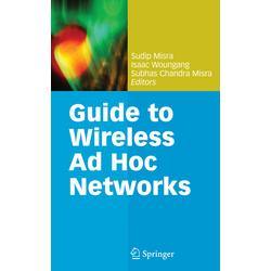 Guide to Wireless Ad Hoc Networks als Buch von