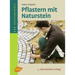 Pflastern mit Naturstein als Buch von Volker Friedrich