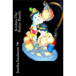 krishna The Butter Bandit: eBook von Swetha Sundaram
