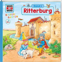 WAS IST WAS Kindergarten, Band 3. Ritterburg