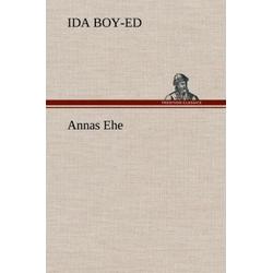 Annas Ehe als Buch von Ida Boy-Ed