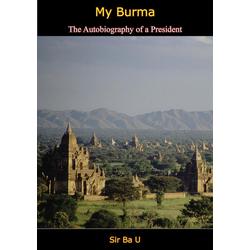 My Burma: eBook von Sir Ba U