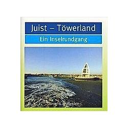 Juist - Töwerland. Günter G. A. Marklein  - Buch