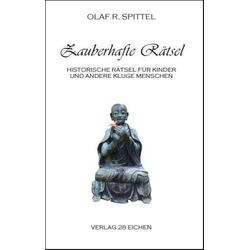 Zauberhafte Rätsel als Buch von Olaf R. Spittel