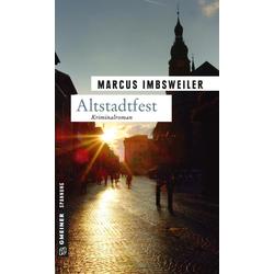 Altstadtfest: Buch von Marcus Imbsweiler