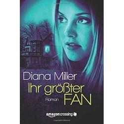 Ihr größter Fan als Buch von Diana Miller