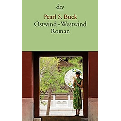 Ostwind  Westwind. Pearl S. Buck  - Buch