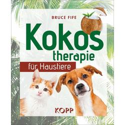 Kokostherapie für Haustiere: eBook von Bruce Fife