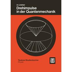 Drehimpulse in der Quantenmechanik als Buch von Albrecht Lindner