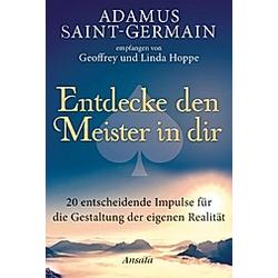 Adamus Saint-Germain - Entdecke den Meister in dir