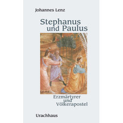 Stephanus und Paulus als Buch von Johannes Lenz